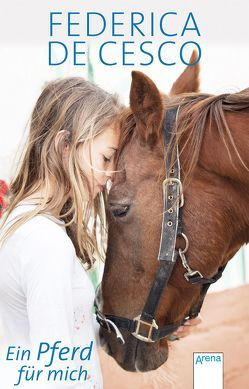 Ein Pferd für mich von de Cesco,  Federica