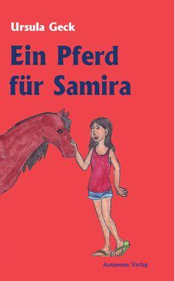 Ein Pferd für Samira von Geck,  Ursula
