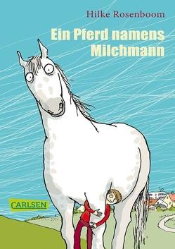 Ein Pferd namens Milchmann von Kuhl,  Anke, Rosenboom,  Hilke