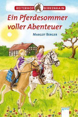 Ein Pferdesommer voller Abenteuer von Berger,  Margot