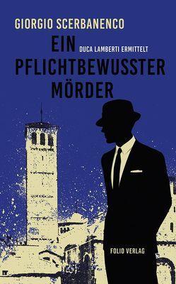 Ein pflichtbewusster Mörder von Carofiglio,  Gianrico, Rhein,  Christiane, Scerbanenco,  Giorgio