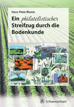 Ein philatelistischer Streifzug durch die Bodenkunde von Blume,  Hans-Peter