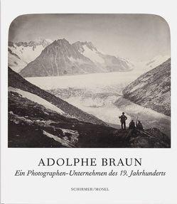 Ein Photographen-Unternehmen des 19. Jahrhunderts von Braun,  Adolphe