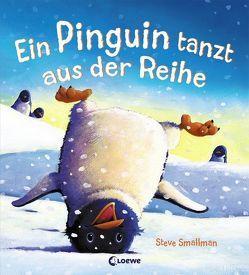 Ein Pinguin tanzt aus der Reihe von Smallman,  Steve, Zwerg,  Linde