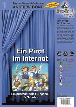 Ein Pirat im Internat, Singspiel mit CD von Bond,  Andrew