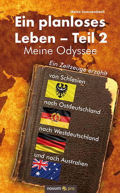 Ein planloses Leben – Teil 2 von Suessenbach,  Heinz