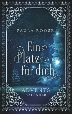 Ein Platz für dich von Roose,  Paula
