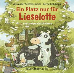 Ein Platz nur für Lieselotte von Kohlhepp,  Bernd, Steffensmeier,  Alexander
