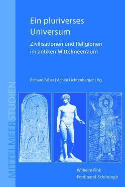 Ein pluriverses Universum von Faber,  Richard, Lichtenberger,  Achim