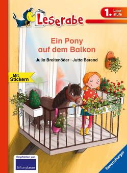 Ein Pony auf dem Balkon von Berend,  Jutta, Breitenöder,  Julia