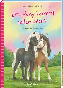 Ein Pony kommt selten allein von Gerigk,  Julia, Schütze,  Andrea