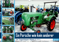 Ein Porsche wie kein anderer – Der Tragschlepper Allgaier A 111 L (Wandkalender 2019 DIN A3 quer) von von Loewis of Menar,  Henning