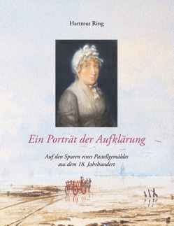 Ein Porträt der Aufklärung von Ring,  Hartmut