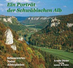Ein Porträt der Schwäbischen Alb von Dieter,  Armin