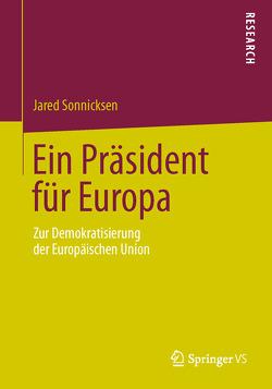 Ein Präsident für Europa von Sonnicksen,  Jared