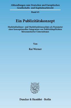 Ein Publizitätskonzept. von Werner,  Kai