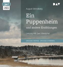 Ein Puppenheim und andere Erzählungen von Möllmann,  Klaus, Strindberg,  August, Westphal,  Gert