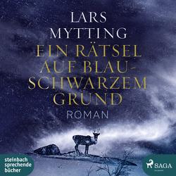 Ein Rätsel auf blauschwarzem Grund von Mytting,  Lars, Sagurna,  Alexandra