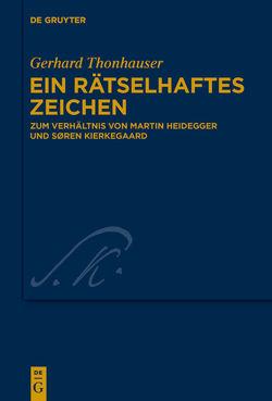 Ein rätselhaftes Zeichen von Thonhauser,  Gerhard