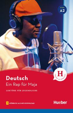 Ein Rap für Maja von Wilhelmi,  Friederike