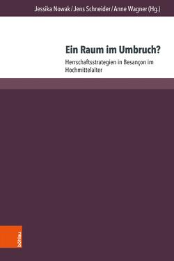 Ein Raum im Umbruch? von Nowak,  Jessika, Schneider,  Jens, Wagner,  Änne