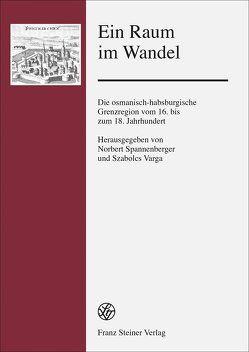Ein Raum im Wandel von Pech,  Robert, Spannenberger,  Norbert, Varga,  Szabolcs