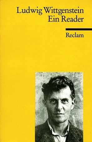 Ein Reader von Kenny,  Anthony, Wittgenstein,  Ludwig