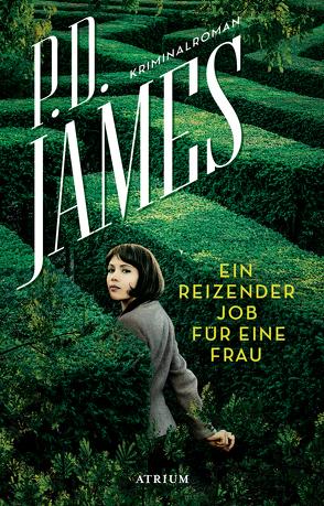 Ein reizender Job für eine Frau von James,  P. D., Müller,  Wolfdietrich