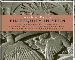 Ein Requiem in Stein von Penzel,  Joachim