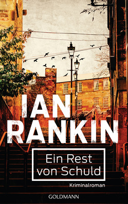 Ein Rest von Schuld – Inspector Rebus 17 von Bandini,  Ditte, Bandini,  Giovanni, Rankin,  Ian