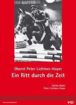 Ein Ritt durch die Zeit von Bader,  Stefan, Lichtner-Hoyer,  Peter, Ortner,  Christian