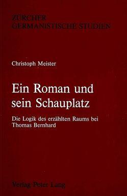 Ein Roman und sein Schauplatz von Meister,  Christoph