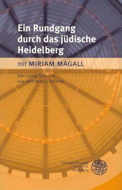 Ein Rundgang durch das jüdische Heidelberg von Hesse,  Michael, Magall,  Miriam