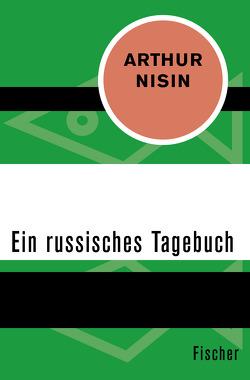 Ein russisches Tagebuch von Hölzer,  Max, Nisin,  Arthur