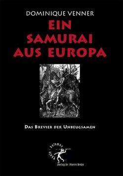 Ein Samurai aus Europa von Pesteil,  Jean L, Venner,  Dominique
