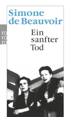 Ein sanfter Tod von Beauvoir,  Simone de, Gallimard,  Editions, Mayer,  Paul