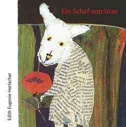 Ein Schaf soo brav von Horlacher,  Edith Eugenie, Roemmel,  Claudia