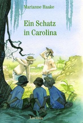 Ein Schatz in Carolina von Eisenburger,  Doris, Haake,  Marianne