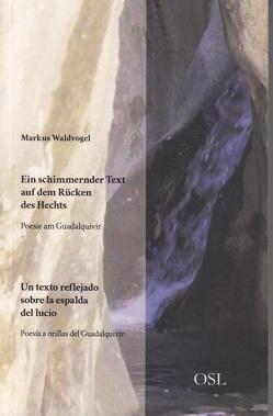 Ein schimmernder Text auf dem Rücken des Hechts von Waldvogel,  Markus