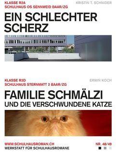 Ein schlechter Scherz (48) / Familie Schmälzi und die verschwundene Katze (49) von Koch,  Erwin, Schnider,  Kristin T