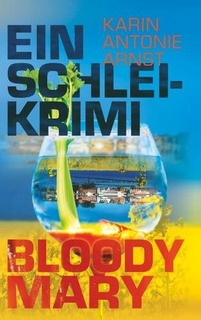 Ein Schlei-Krimi von Arnst,  Karin Antonie