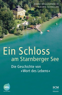 Ein Schloss am Starnberger See von Brüggendick,  Doro, Scheller,  Georg