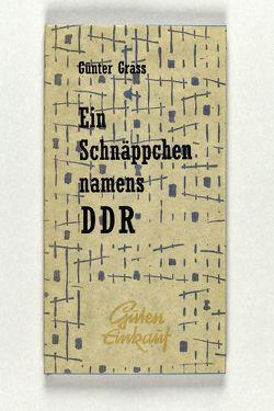 Ein Schnäppchen namens DDR von Grass,  Günter