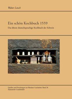 Ein schön Kochbuch 1559 von Letsch,  Walter