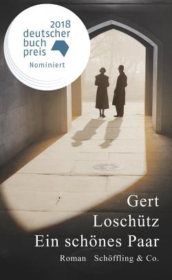 Ein schönes Paar von Loschütz,  Gert