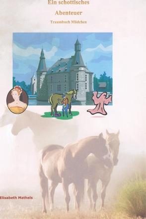 Ein schottisches Abenteuer von Matheis,  Elisabeth