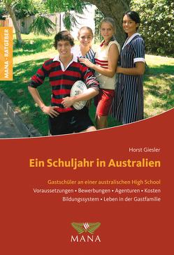 Ein Schuljahr in Australien von Giesler,  Horst