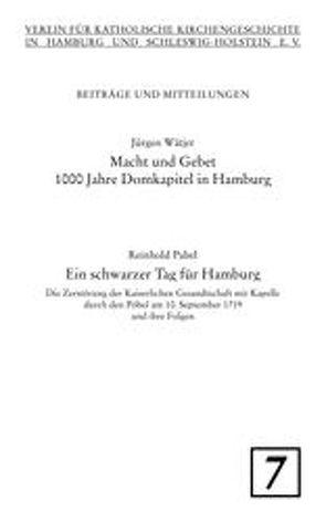 Ein schwarzer Tag für Hamburg. Macht und Gebet von Pabel,  Reinhold, Wätjer,  Jürgen