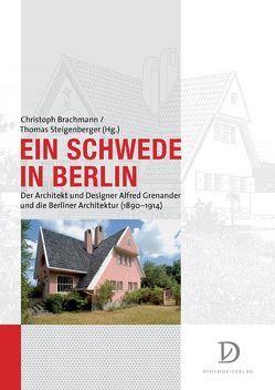 Ein Schwede in Berlin von Brachmann,  Christoph, Steigenberger,  Thomas