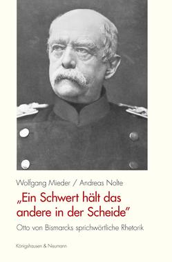 """""""Ein Schwert hält das andere in der Scheide"""" von Mieder,  Wolfgang, Nolte,  Andreas"""